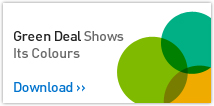 Green Deal Shows Its Colours. Download >>